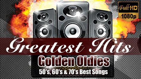 Greatest Hits Golden Oldies   50 s, 60 s & 70 s Best Songs ...