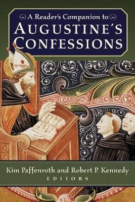 Greer Jay: A Reader S Companion To Augustine S Confessions ...
