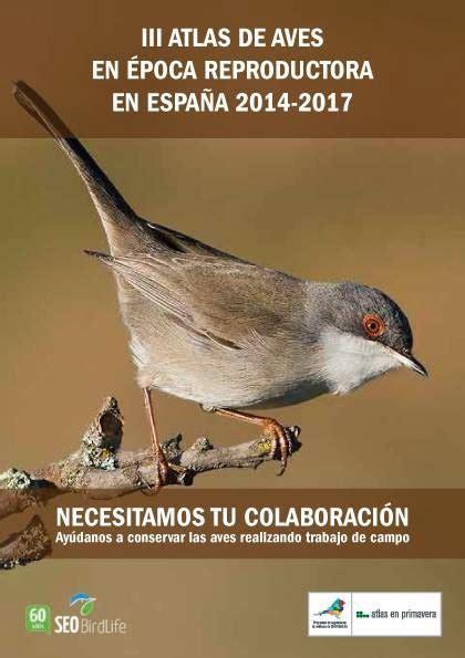 Grupo local SEO/Soria: III Atlas de las Aves Reproductoras ...