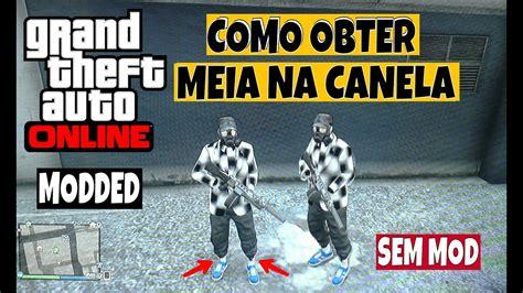 GTA V Online: COMO OBTER O TRAJE DA MEIA NA CANELA  SEM ...