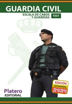 GUARDIA CIVIL. ESCALA DE CABOS Y GUARDIAS. TEST   Platero ...