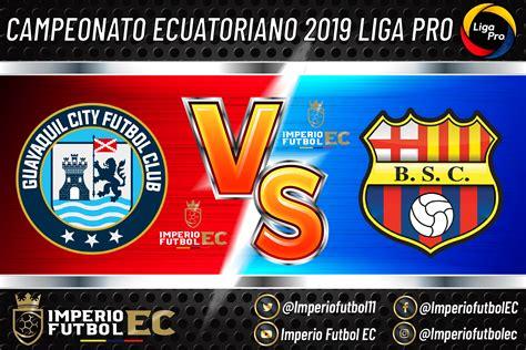 Guayaquil City vs Barcelona SC EN VIVO partido por el ...
