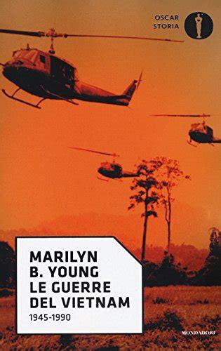 Guerra del Vietnam: i libri che ne raccontano la storia