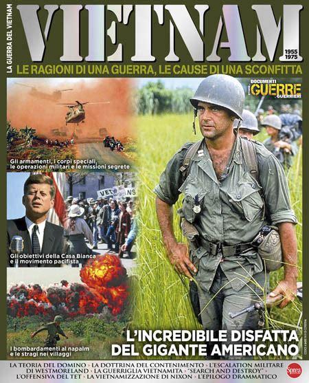 Guerre e Guerrieri Speciale   La Guerra del Vietnam  10 11 ...