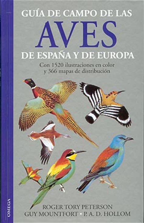 Guía de campo de las Aves de España y de Europa.