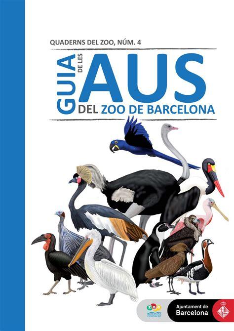 Guia de les Aus del Zoo de Barcelona by Zoo de Barcelona ...
