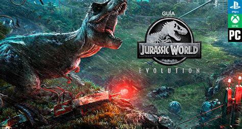 Guía Jurassic World Evolution, trucos y consejos   Vandal