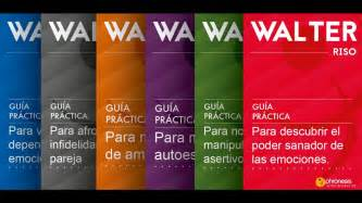 Guías Practicas de Walter Riso PDF – Walter Riso – Español ...