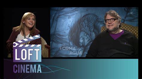 Guillermo del Toro explica la forma del agua | Loft Cinema ...