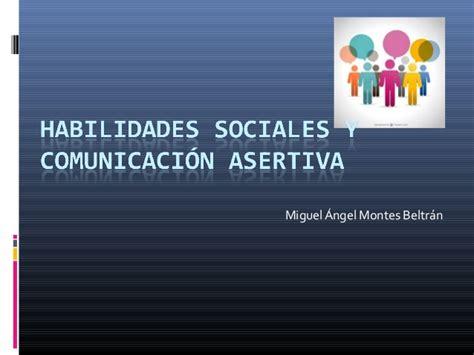 Habilidades sociales y comunicación asertiva