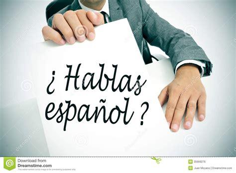 Hablas Espanol? Do You Speak Spanish? Written In Spanish ...