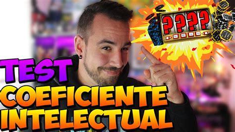 Hago Un TEST Para Saber Mi COEFICIENTE INTELECTUAL   YouTube