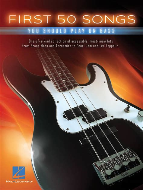 Hal Leonard First 50 Songs You Should Play On Bass   Bass ...