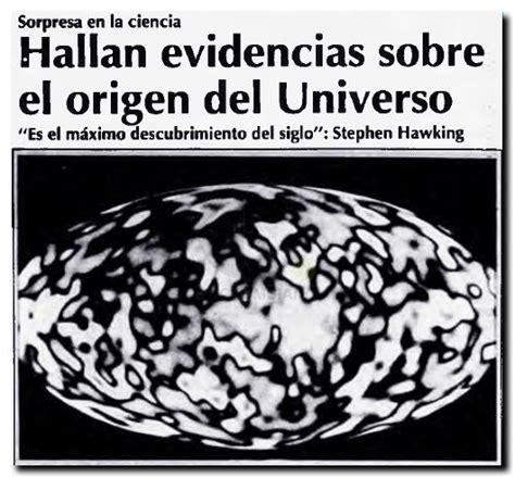 Hallan evidencias sobre el origen del Universo | Casillero ...