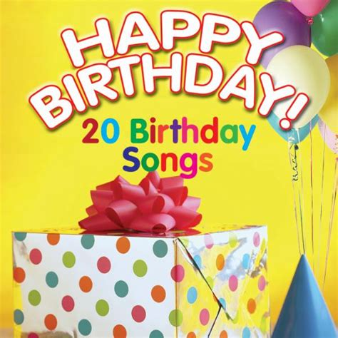 Happy Birthday! 20 Birthday Songs by Happy Occasion ...