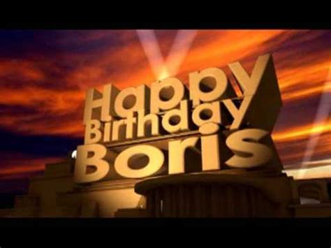 Happy Birthday Boris   YouTube