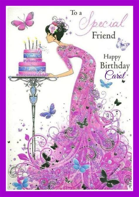 Happy Birthday Carol! | Happy birthday friend, Happy ...