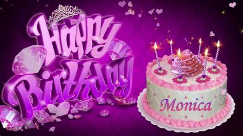 Happy Birthday Monica !!   YouTube