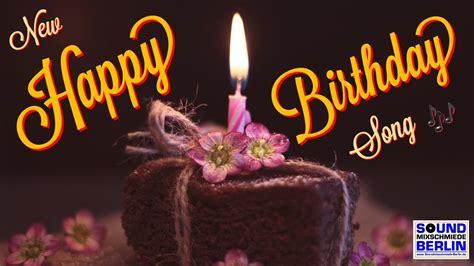 """Happy Birthday Song ️Best New Good Wishes """"Happy Birthday ..."""