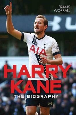 Harry Kane by Frank Worrall | Waterstones