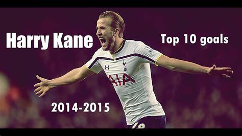 Harry Kane   Top 10 goals for Tottenham Hotspur | 2014 ...