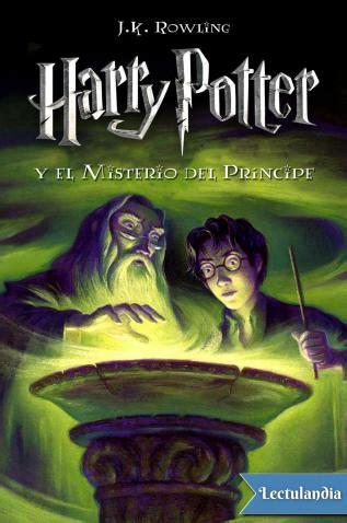 Harry Potter y el misterio del príncipe   J. K. Rowling ...