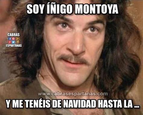 Harto de Navidad está Iñigo Montoya   Iñigo montoya, Muero ...