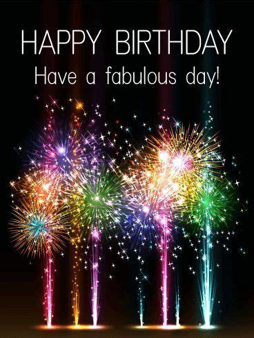 Have A Fabulous Day! Happy Birthday Pictures, Photos, and ...