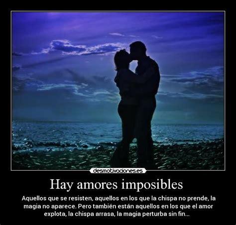 Hay amores imposibles | Desmotivaciones