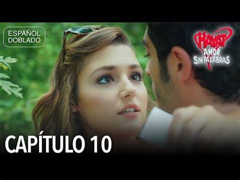 Hayat Amor Sin Palabras Capítulo 10  Español Doblado ...
