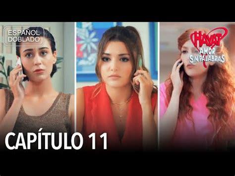 Hayat Amor Sin Palabras Capítulo 11  Español Doblado ...
