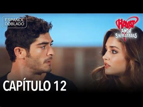 Hayat Amor Sin Palabras Capítulo 12  Español Doblado ...