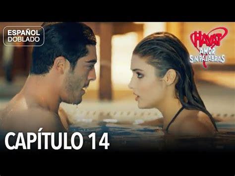 Hayat Amor Sin Palabras Capítulo 14  Español Doblado ...