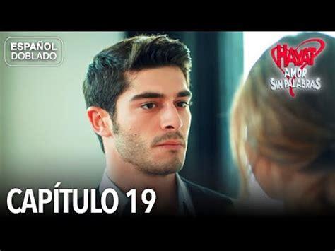 Hayat Amor Sin Palabras Capítulo 19  Español Doblado ...