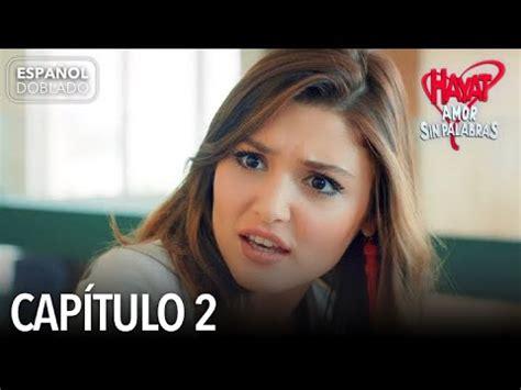 Hayat Amor Sin Palabras Capítulo 2  Español Doblado    YouTube