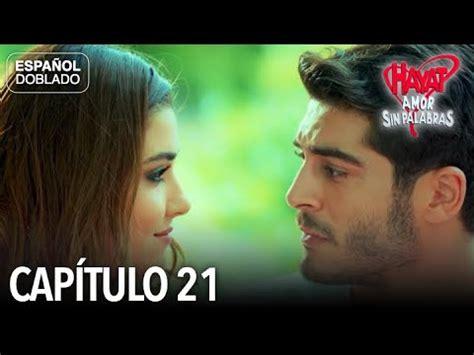 Hayat Amor Sin Palabras Capítulo 21  Español Doblado ...
