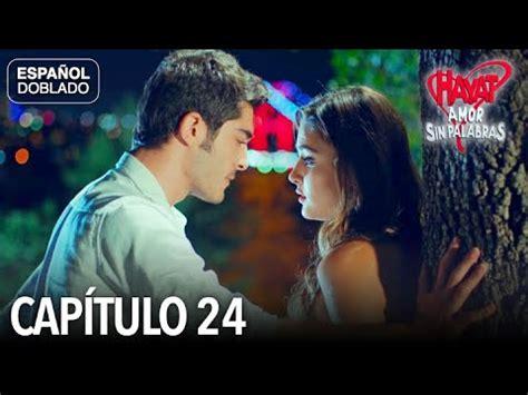 Hayat Amor Sin Palabras Capítulo 24  Español Doblado ...