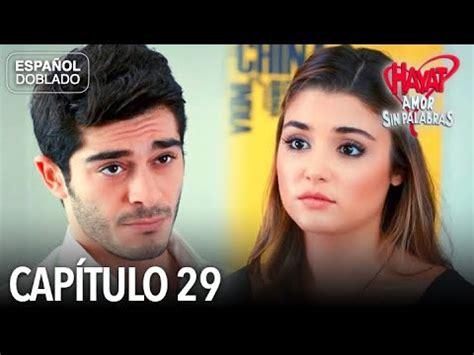 Hayat Amor Sin Palabras Capítulo 29  Español Doblado ...