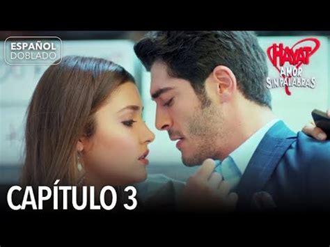 Hayat Amor Sin Palabras Capítulo 3  Español Doblado    YouTube