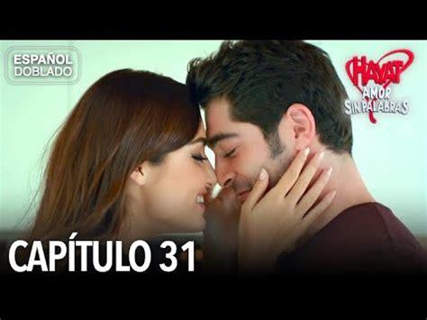 Hayat Amor Sin Palabras Capítulo 31  Español Doblado ...