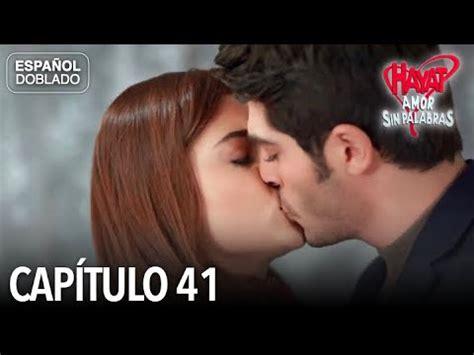 Hayat Amor Sin Palabras Capítulo 41  Español Doblado ...