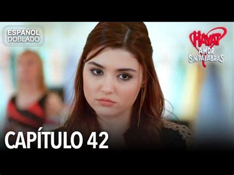Hayat Amor Sin Palabras Capítulo 42  Español Doblado ...
