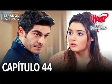 Hayat Amor Sin Palabras Capítulo 44  Español Doblado ...