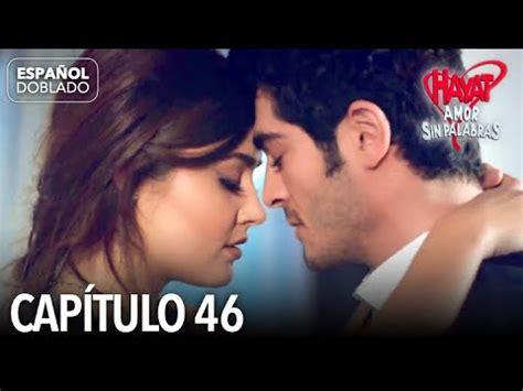 Hayat Amor Sin Palabras Capítulo 46  Español Doblado ...