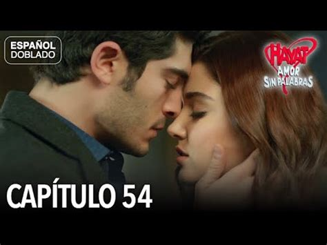 Hayat Amor Sin Palabras Capítulo 54  Español Doblado ...