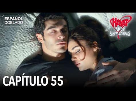 Hayat Amor Sin Palabras Capítulo 55  Español Doblado ...