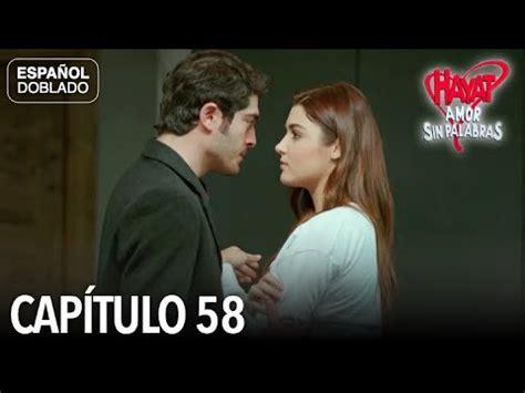 Hayat Amor Sin Palabras Capítulo 58  Español Doblado ...