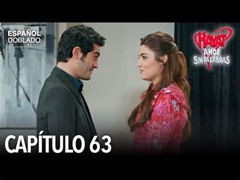 Hayat Amor Sin Palabras Capítulo 63  Español Doblado ...