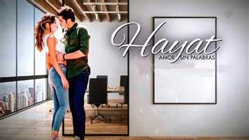 Hayat Amor sin palabras capitulo 63 – novelas360.com ...