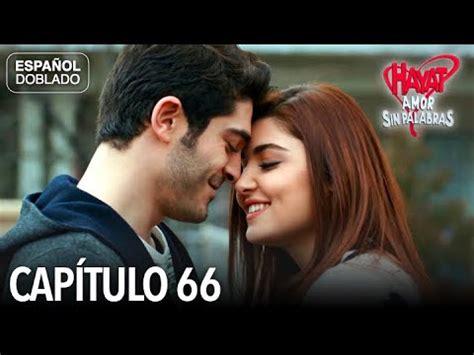 Hayat Amor Sin Palabras Capítulo 66  Español Doblado ...